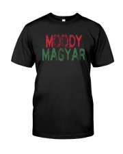Moody Magyar Classic T-Shirt front