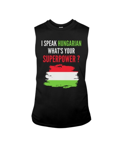 I speak Hungarian - What's Your Super Power