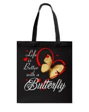 BUTTERFLY LIFE IS BETTER Tote Bag thumbnail
