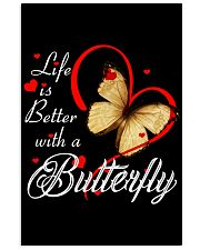 BUTTERFLY LIFE IS BETTER 11x17 Poster thumbnail