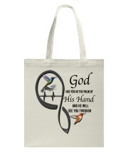Hummingbirds God Has You Ver 2 - LTE Tote Bag thumbnail
