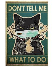 CAT DON'T TELL ME WHAT TO DO - LIMITED EDITION  11x17 Poster front