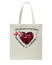 Butterfly I Will Hold You In My Heart - LTE  Tote Bag thumbnail
