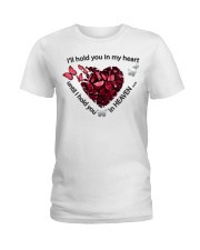 Butterfly I Will Hold You In My Heart - LTE  Ladies T-Shirt thumbnail
