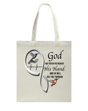 Hummingbirds God Has You - LTE Tote Bag thumbnail