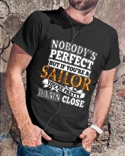 Nobody is Perfect but if you are Sailor shirt Classic T-Shirt lifestyle-mens-crewneck-front-4