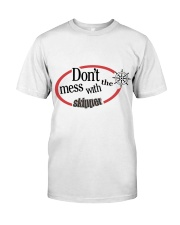 Don't Mess with the skipper - Sailing clothes  Classic T-Shirt front