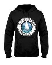 Sailing Hoodie - I only Sail on Days Ending in Y Hooded Sweatshirt front