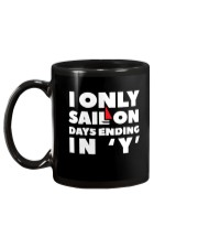 Sailing Coffee Mug - I Only Sail On Days Ending in Mug back