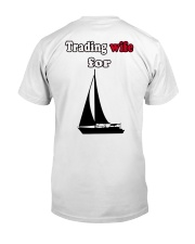Sailing clothes - Yachting apparel and accessories Classic T-Shirt back