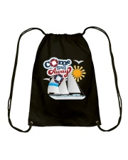 Sail inspired Drawstring Bag- Come Sail Away  Drawstring Bag front