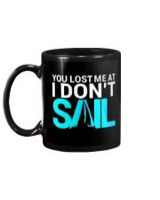 Sailing Coffee Mug - You lost me at i dont Sail Mug back