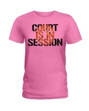 Basketball Court is in Sess t Ladies T-Shirt front