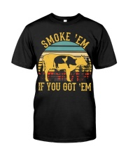 Vintage Smoke 'Em If You Got 'Em BBQ Grilling Classic T-Shirt front