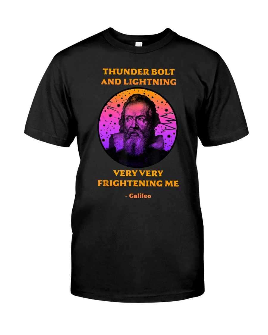 Thunderbolt and Lightning Galileo T Shirt Classic T-Shirt