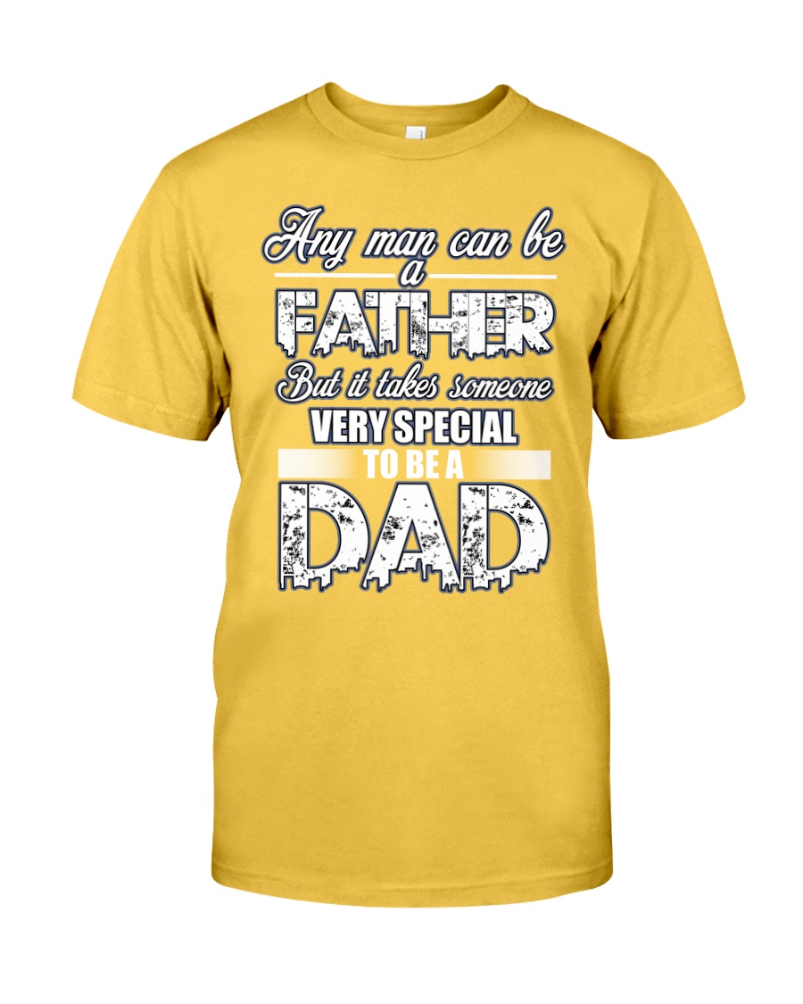 Fathers Day shirt gift very special to be a Dad Classic T-Shirt