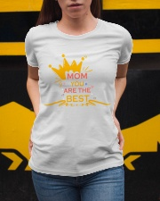 Mom You Are The Best Ladies T-Shirt apparel-ladies-t-shirt-lifestyle-04