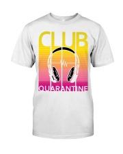 Club quarantine Classic T-Shirt front