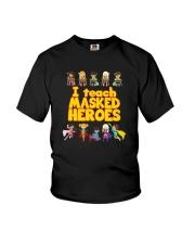 I Teach Masked Heroes Shirt Youth T-Shirt thumbnail