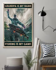 Grandpa is my name - Fishing is my game 24x36 Poster lifestyle-poster-1