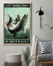 Can't work today My arm is in a cast 24x36 Poster lifestyle-poster-1