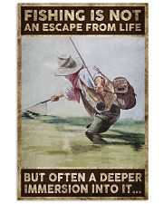 Fishing is not an escape from life 24x36 Poster front