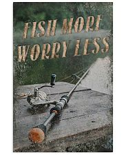 Fish more worry less 24x36 Poster front