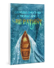 Be patient 24x36 Gallery Wrapped Canvas Prints thumbnail