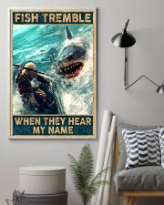 Fish tremble when they hear my name 24x36 Poster lifestyle-poster-1