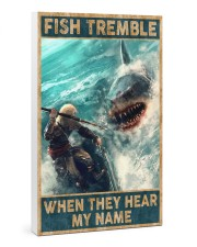 Fish tremble when they hear my name 24x36 Gallery Wrapped Canvas Prints thumbnail