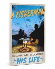 A Fisherman lives here with the catch of His Life 24x36 Gallery Wrapped Canvas Prints thumbnail