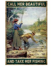 Call her beautiful and take her fishing 24x36 Poster front