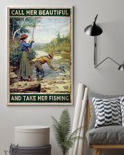 Call her beautiful and take her fishing 24x36 Poster lifestyle-poster-1