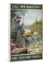 Call her beautiful and take her fishing 24x36 Gallery Wrapped Canvas Prints thumbnail