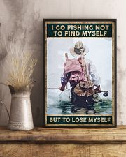 I go fishing not to find myself But to lose myself 24x36 Poster lifestyle-poster-3