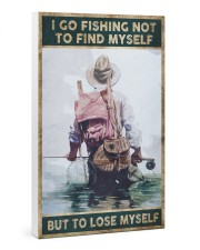 I go fishing not to find myself But to lose myself 24x36 Gallery Wrapped Canvas Prints thumbnail