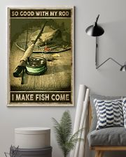 So good with my rod I make fish come 24x36 Poster lifestyle-poster-1