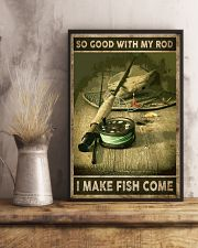 So good with my rod I make fish come 24x36 Poster lifestyle-poster-3