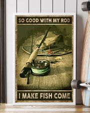 So good with my rod I make fish come 24x36 Poster lifestyle-poster-4