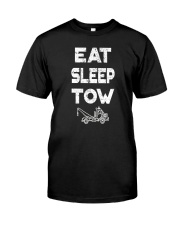 EAT SLEEP TOW - TOW TRUCK DRIVER TOWING T Classic T-Shirt front
