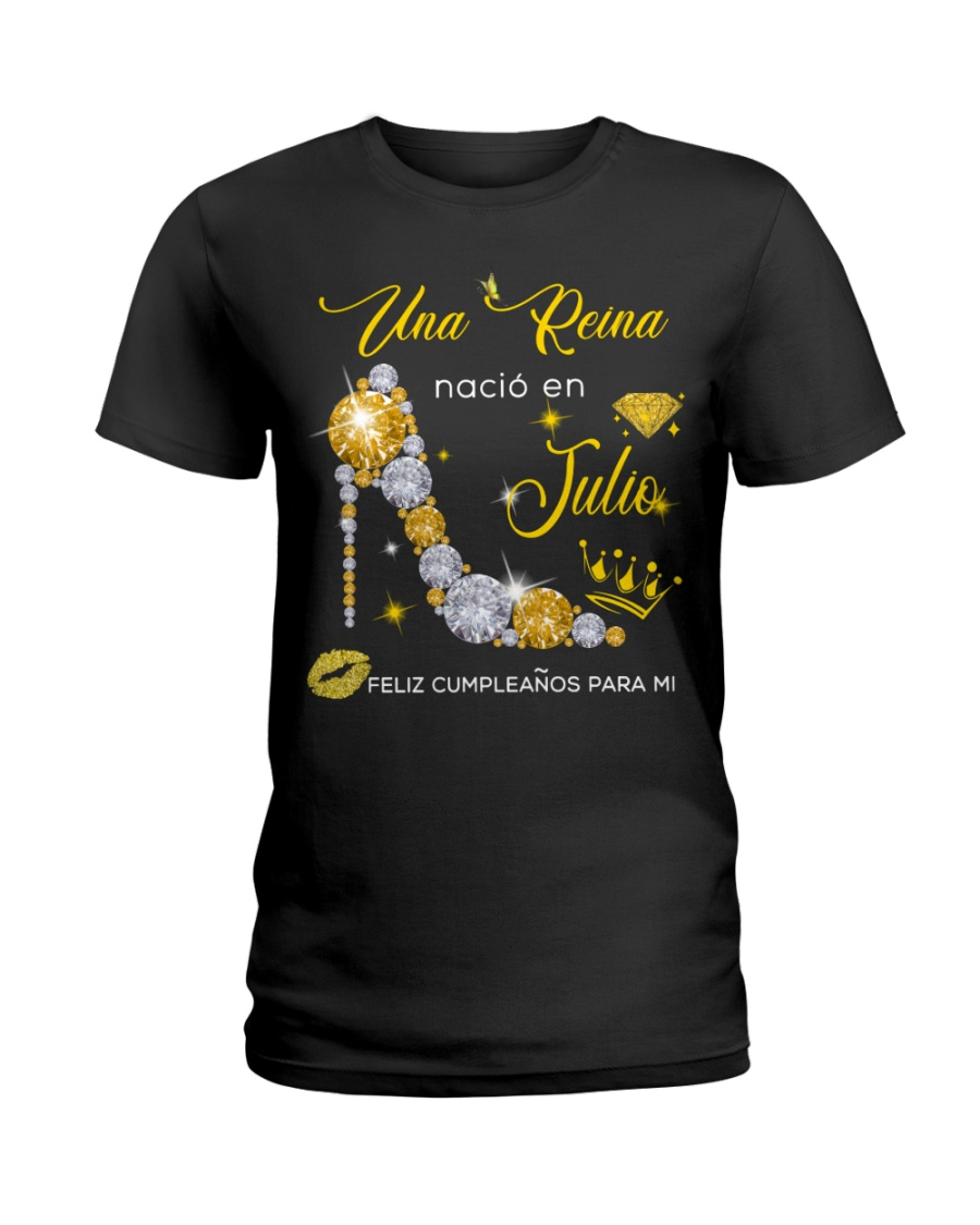 UNA REINA JULIO Ladies T-Shirt
