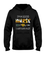 I'm a good Nurse Hooded Sweatshirt thumbnail