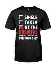 Single taken at the hospital Classic T-Shirt thumbnail