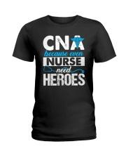 Great Shirt for CNA Ladies T-Shirt thumbnail