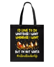 Great Shirt for Retired Teachers Tote Bag tile