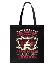 Great Shirt for Occupational Therapist Tote Bag thumbnail