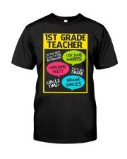 Great Shirt for First Grade Teachers Classic T-Shirt front
