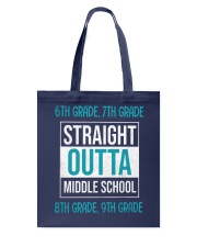 Straight outta middle school Tote Bag front