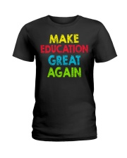 Great Shirt for Teachers Ladies T-Shirt thumbnail