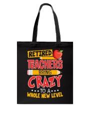 Great Shirt for Retired Teachers Tote Bag thumbnail